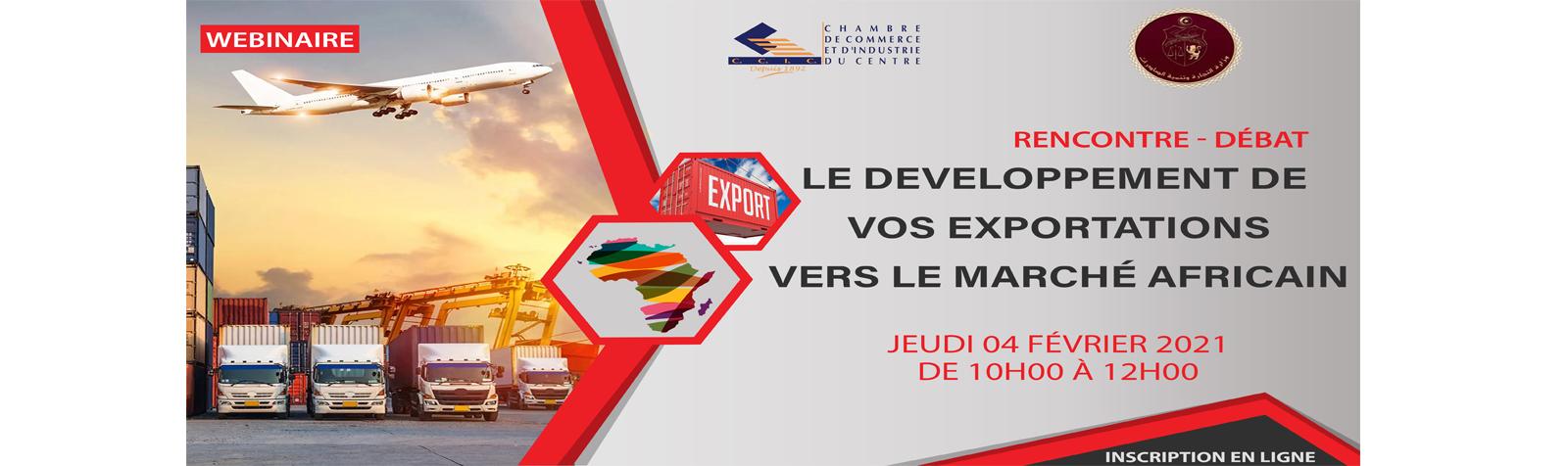 Rencontre débat sur le développement de vos exportations vers le marché africain